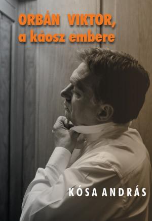 kosa_orban_viktor_a_kaosz_embere